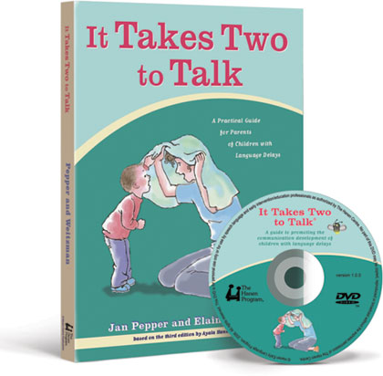 It Takes Two to Talk: A Practical Guide for Parents of Children with Language Delays
